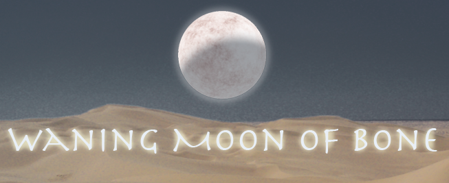 Waning Moon of Bone