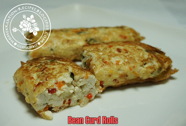HomeKreation - Kitchen Corner: Bean Curd Rolls