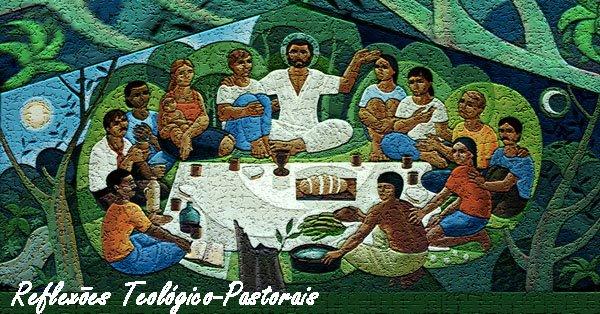 Reflexões Teológico-Pastorais