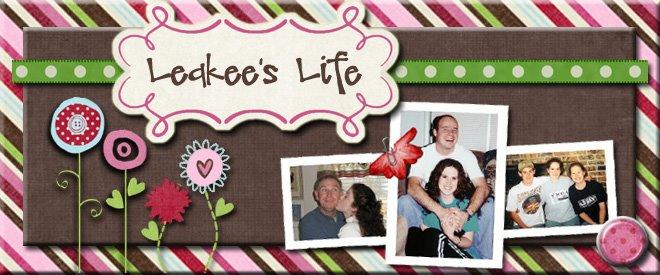 Leakee's Life