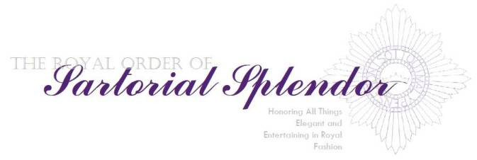 The Royal Order of Sartorial Splendor
