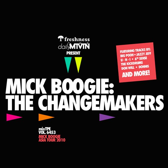 The Changemakers Mixtape – Mick Boogie and Friends (Download)