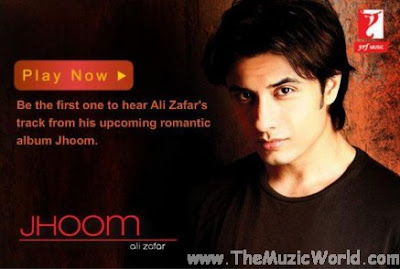 Ali Zafar – Jhoom (Preview Album)