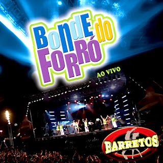 CD Bonde do Forro - Ao Vivo em Barretos