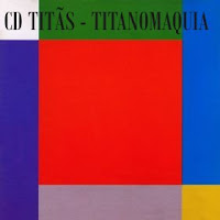CD - TITÃS - TITANOMAQUIA