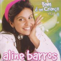 CD Aline Barros - Bom é Ser Criança Volume 2