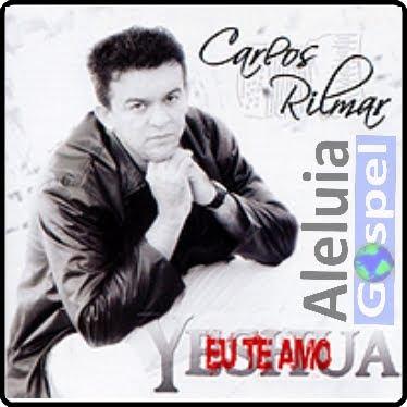 Carlos Rilmar - Yeshua - Eu te Amo
