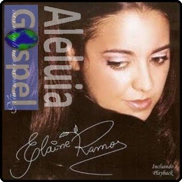 Elaine Ramos - N�o Mecha Com Quem Ora - (Voz e PlayBack)