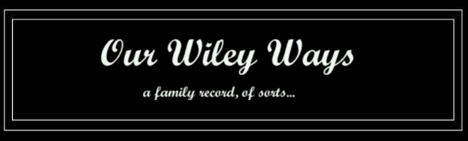 Our Wiley Ways