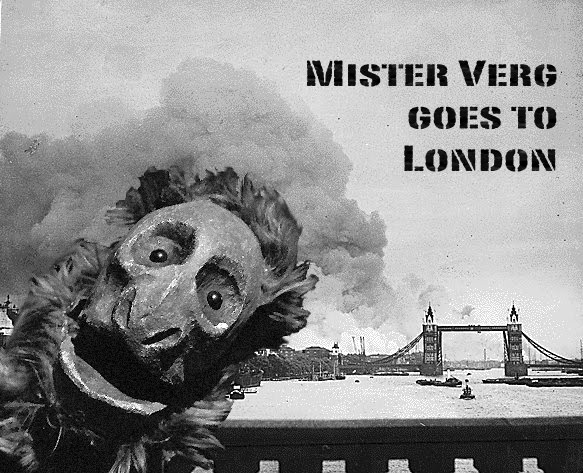 Mister Verg Goes to London