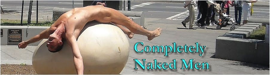 Completely Naked Men