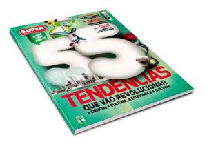 Revista: Super Interessante – Especial Tendências