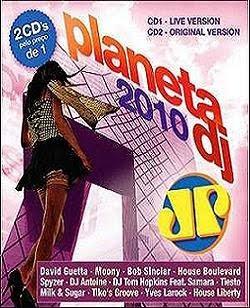 Planeta Dj 2010 – Jovem Pan