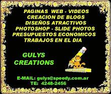 """ESTE BLOG HA SIDO CREADO Y EDITADO POR """"GULYS CREATIONS"""""""