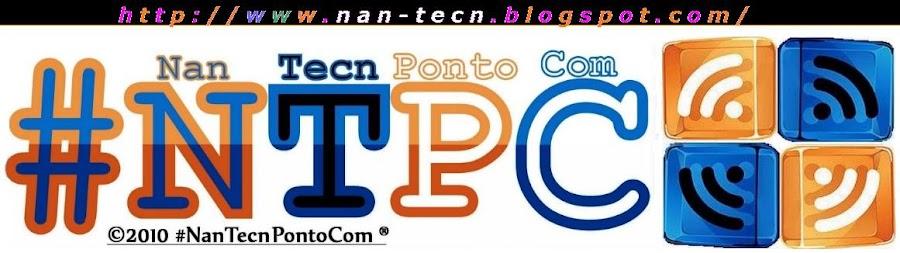 #NanTecnPontoCom ®