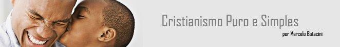 Cristianismo Puro e Simples !