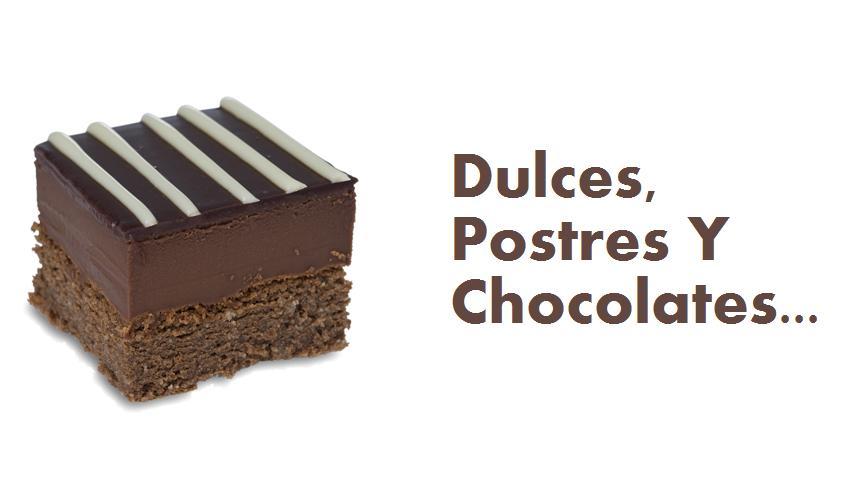 Dulces, Postres Y Chocolate