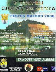 V TROFEU CIUTAT DE DENIA 2006