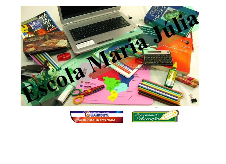 Escola Maria Julia