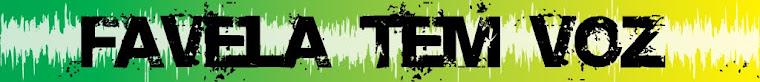 Favela tem voz, só precisa ser ouvida...