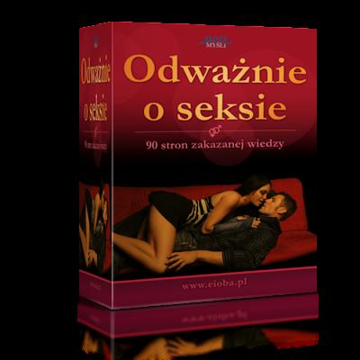 Darmowe ebooki - Odwaznie o seksie, Darmowe ebooki - Odważnie o seksie.90 stron zakazanej wiedzy. Publikacja tylko dla dorosłych.