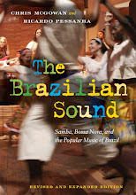 The Brazilian Sound: Samba, Bossa Nova and the Popular Music of Brazil (3rd edition)