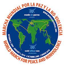 GRAN MARCHA MUNDIAL POR LA PAZ Y LA NO VIOLENCIA