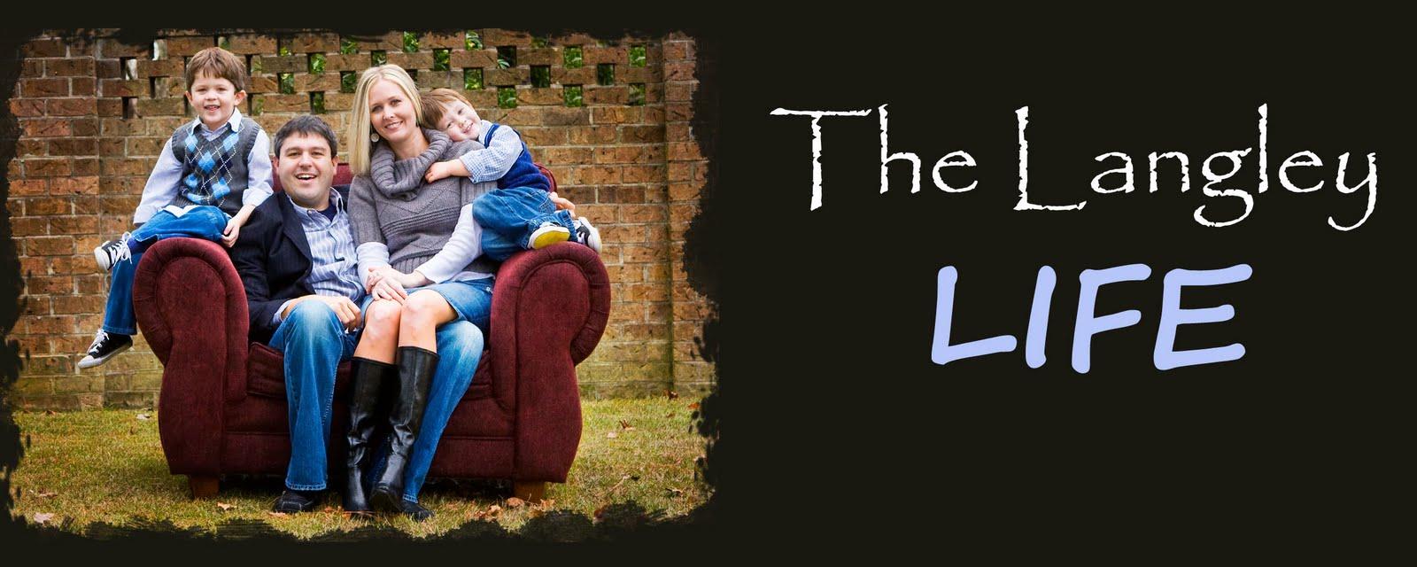 The Langley Life