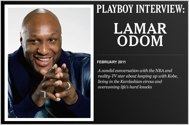 "Lamar Odom Gets VERY CANDID In ""Playboy"" Interview"