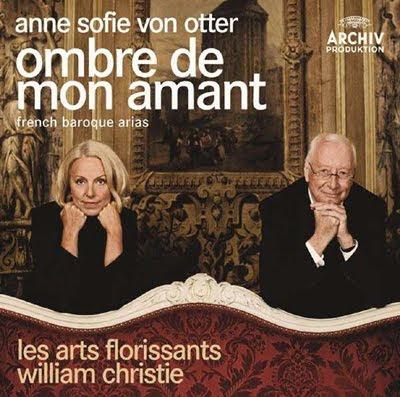 Obras de Lambert, Charpentier y Rameau por Anne Sofie von Otter y William Christie en Archiv