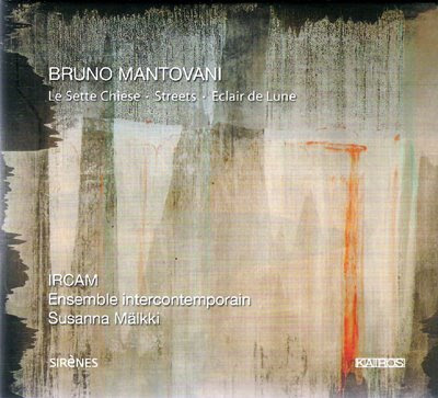 Bruno Mantovani por el Ensemble Intercontemporain
