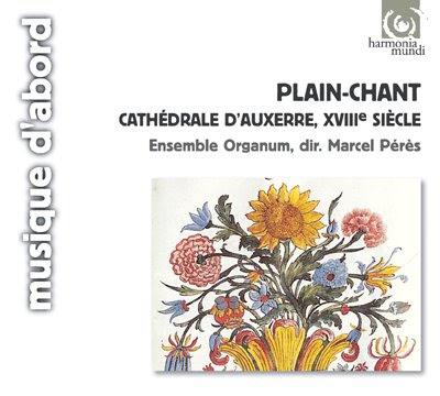 Canto llano de la Catedral de Auxerre (siglo XVIII) por Marcel Pérès y su Ensemble Organum