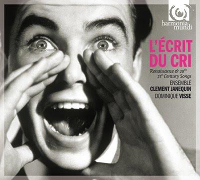 L'écrit du cri por el Ensemble Clément Janequin de Dominique Visse