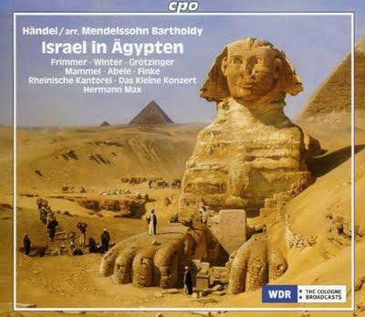 Israel en Egipto de Haendel en la reconstrucción de Mendelssohn por Hermann Max en CPO