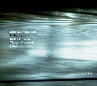 Neharót, un disco de Kim Kashkashian en ECM