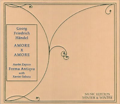 Amore x Amore, cantatas de Haendel por Forma Antiqva en Winter & Winter