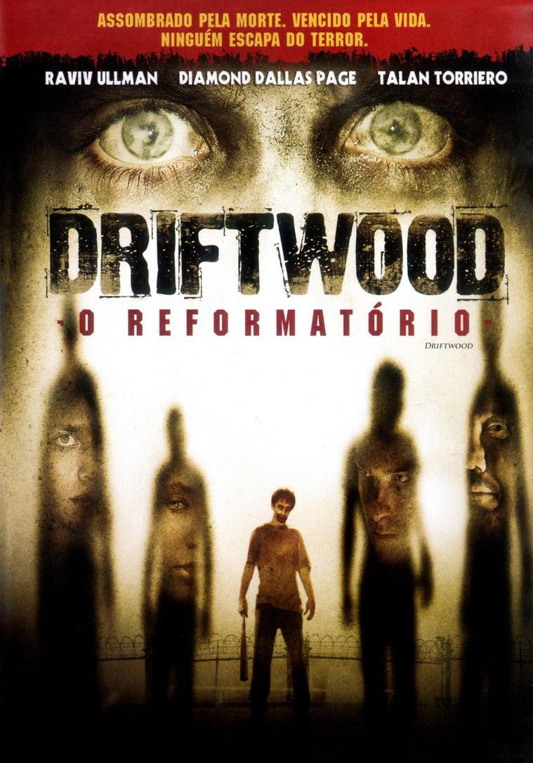 Driftwood: O Reformatório Dublado