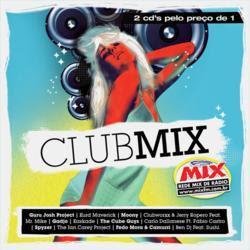 Club Mix 2009 CD 1 1. Infinity 2008 - Guru Josh Project 2. Blue Monday - Kurd Maverick 3. I Don´t Know Why - Moony 4. Put Your Hands Up in the Air - Clubworxx 5. It´s Alright - Gadjo