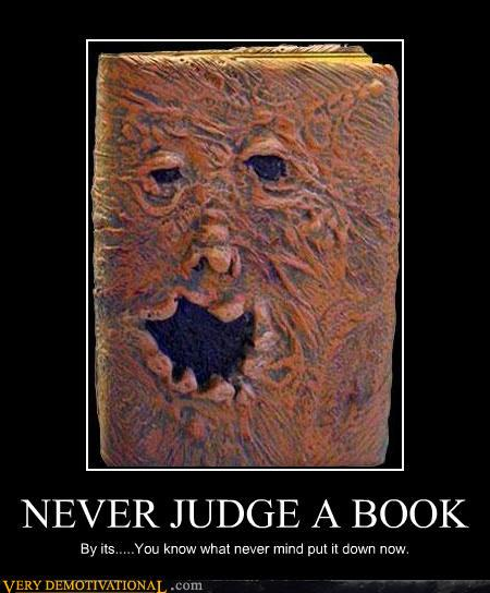 demotivational-posters-never-judge-a-boo