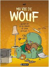 Ma vie de Wouf tome 1