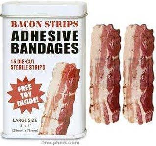 http://3.bp.blogspot.com/_emPeD6v6mYg/SCYBhKtqCoI/AAAAAAAAAQ0/LDqt6zKuU5Y/s320/bacon+bandages.jpg