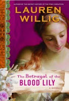 The Betrayal of the Blood Lily/ Lauren Willig