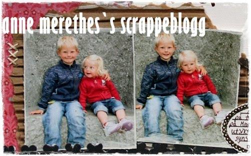 Anne Merethe's scrappeblogg