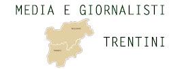 Tutti i media e i giornalisti del Trentino Alto Adige