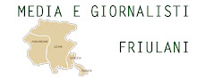 Tutti i media e i gironalisti del Friuli Venezia Giulia
