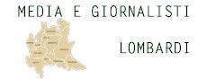 Tutti i media e i gironalisti della Lombardia