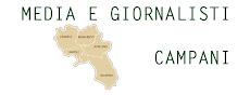 Tutti i media e i giornalisti della Campania