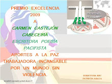 PREMIO EXCELENCIA LITERARIA 2009 DE POESÍA POR LA PAZ OTORGADO POR LA REC
