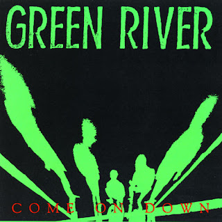 http://3.bp.blogspot.com/_epe6jMccvdA/SUbXHZMBp6I/AAAAAAAAAJo/U7XqUepmmWw/s320/Green+river+-+come+on+down.jpg