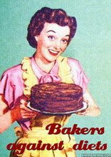 Bakers against diets...